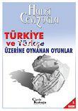 50tyycof3gespjipeip114xpd4 - T�rkiye ve T�rk�e �zerine Oynanan Oyunlar (Hulki Cevizo�lu) �zeti, Konusu, Karakter